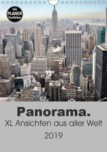 Panorama. XL Ansichten aus aller Welt (Wandkalender 2019 DIN A4