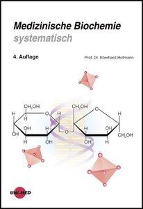 Medizinische Biochemie systematisch