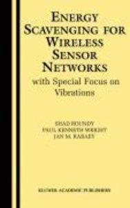 Energy Scavenging for Wireless Sensor Networks