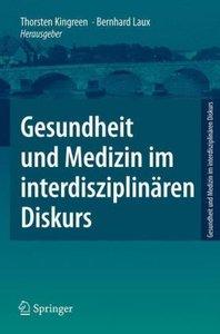 Gesundheit und Medizin im interdisziplinären Diskurs