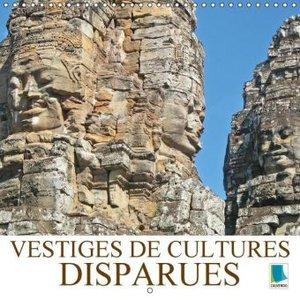 Vestiges de cultures disparues (Calendrier mural 2015 300 × 300