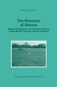 The Pantanal of Poconé