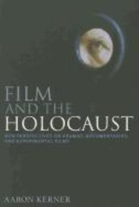 Film and the Holocaust: New Perspectives on Dramas, Documentarie