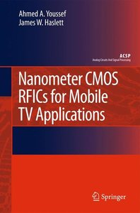 Nanometer CMOS RFICs for Mobile TV Applications