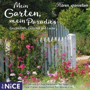 Mein Garten,Mein Paradies.Geschichten,Lieder Un