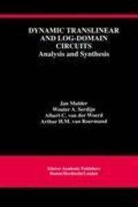 Dynamic Translinear and Log-Domain Circuits