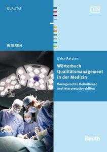 Wörterbuch Qualitätsmanagement in der Medizin