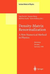 Density-Matrix Renormalization - A New Numerical Method in Physi