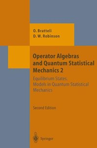 Operator Algebras and Quantum Statistical Mechanics 2