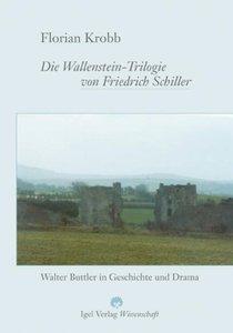 Die Wallenstein-Trilogie von Friedrich Schiller