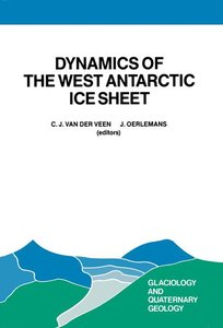Dynamics of the West Antarctic Ice Sheet