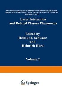 Laser Interaction and Related Plasma Phenomena