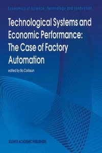 Technological Systems and Economic Performance: The Case of Fact