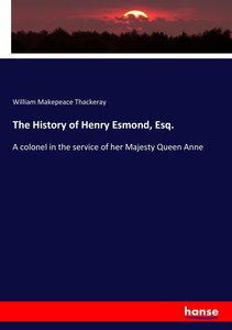 The History of Henry Esmond, Esq.