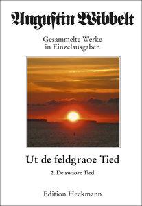 Augustin Wibbelt - Gesammelte Werke in Einzelausgaben 18. Ut de