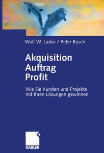 Akquisition Auftrag Profit