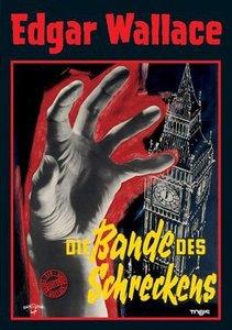Die Bande des Schreckens. Edgar Wallace