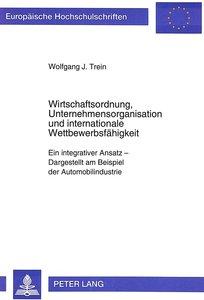 Wirtschaftsordnung, Unternehmensorganisation und internationale