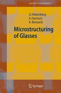 Microstructuring of Glasses
