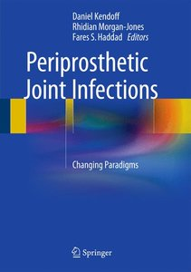 Periprosthetic Joint Infections