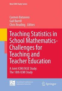 Teaching Statistics in School Mathematics-Challenges for Teachin