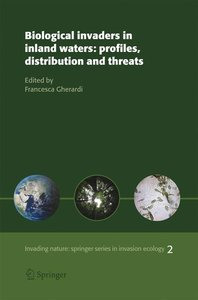 Biological invaders in inland waters: Profiles, distribution, an