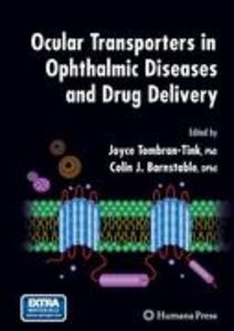 Ocular Transporters in Ophthalmic Diseases and Drug Delivery