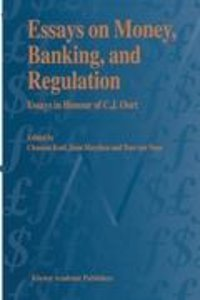 Essays on Money, Banking, and Regulation