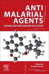 The Design and Synthesis of Antimalarial Agents