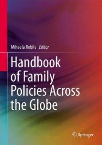 Handbook of Family Policies Across the Globe