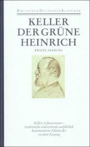 Sämtliche Werke Band 3. Der grüne Heinrich (2. Fassung). Sieben
