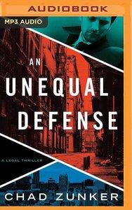 An Unequal Defense: A Legal Thriller