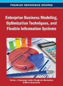 Enterprise Business Modeling, Optimization Techniques, and Flexi