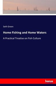 Home Fishing and Home Waters