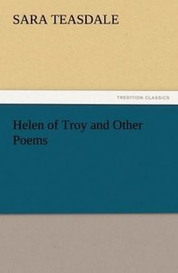 Helen of Troy and Other Poems