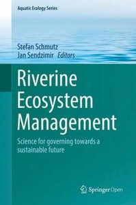 Riverine Ecosystem Management