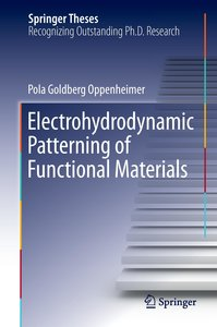 Electrohydrodynamic Patterning of Functional Materials