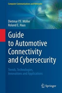 Guide to Automotive Connectivity and Cybersecurity