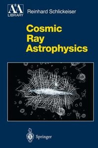 Cosmic Ray Astrophysics