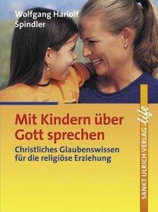 Mit Kindern über Gott sprechen