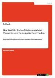 Der Konflikt Indien-Pakistan und das Theorem vom Demokratischen