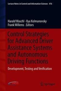 Control Strategies for Advanced Driver Assistance Systems and Au