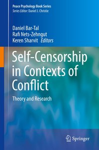 Self Censorship in Contexts of Conflict and Peace