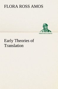 Early Theories of Translation