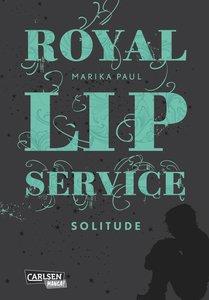 Royal Lip Service 02: Royal Lip Service - Solitude