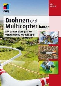 Eigene Drohnen und Multicopter bauen