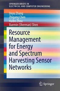 Resource Management for Energy and Spectrum Harvesting Sensor Ne