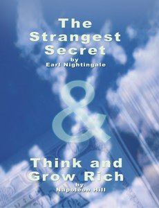 The Strangest Secret by Earl Nightingale & Think and Grow Rich b