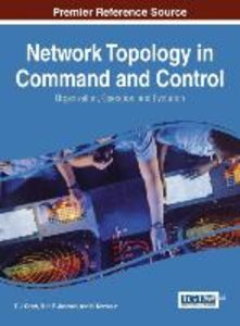Network Topology in Command and Control: Organization, Operation