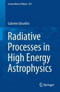 Radiative Processes in High Energy Astrophysics